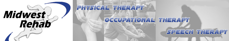 Midwest Rehab - Physical Therapy, Occupational Therapy and Speech Therapy